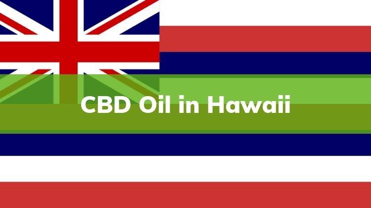 Where to buy CBD in Hawaii , Buy CBD, CBD in Hawaii, Hawaii